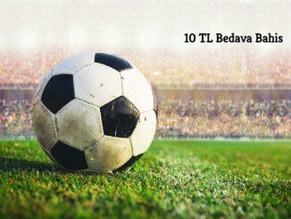 10 TL Bedava Bahis
