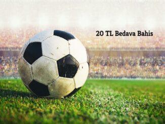 20 TL Bedava Bahis