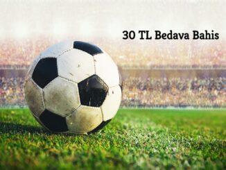 30 TL Bedava Bahis